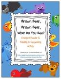 Emergent Reader: Brown Bear, Brown Bear & Sequencing & Retelling Activity