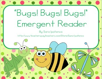 """Emergent Easy Reader: """"Bugs! Bugs! Bugs!"""""""