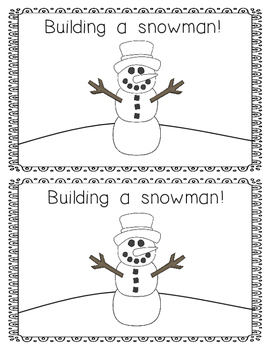 Emergent Reader:  Building a Snowman