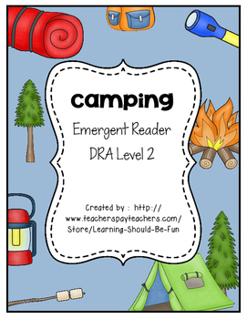 Emergent Reader: Camping (DRA Level 2)
