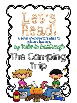 Let's Read Series - The Camping Trip