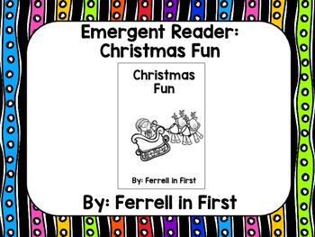 Emergent Reader: Christmas Fun