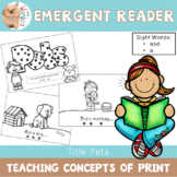 Emergent Reader / Concepts of Print / Book / Sight Words - and a