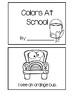 Emergent Reader - Colors At School