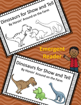 Emergent Reader - Dinosaurs for Show and Tell