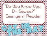 "Emergent Easy Reader: ""Do You Know Your Dr. Seuss?"""
