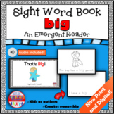 Sight Word Book Emergent Reader for the word BIG Print and Digital with Audio