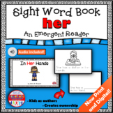Sight Word Book Emergent Reader for the Word HER Print and Digital with Audio