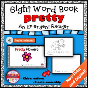 Sight Word Book Emergent Reader - PRETTY