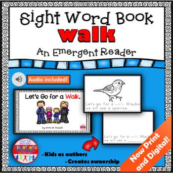 Sight Word Book Emergent Reader - WALK