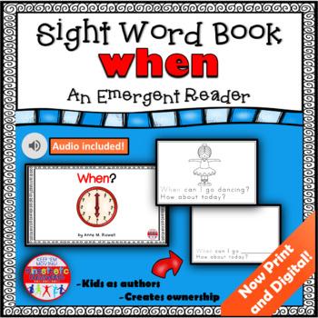 Sight Word Book Emergent Reader - WHEN