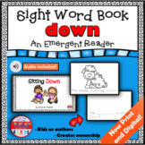 Sight Word Book Emergent Reader for the word DOWN Print and Digital with Audio