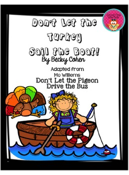 Emergent Reader- Don't Let the Turkey Sail the Boat