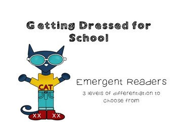 Emergent Reader - Dressed for School
