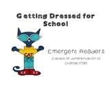 Emergent Reader - Dressed for School