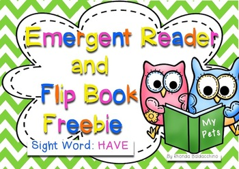 Emergent Reader & Flip Book for Sight Word ~ HAVE ~ Freebie