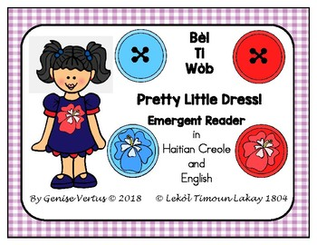 Emergent Reader: Gad On Bèl Ti Wòb in Haitian Creole and English (Haiti)