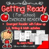 Emergent Reader Getting Ready for School