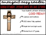 "Emergent Easy Reader: ""Good Friday: Jesus Dies on the Cross"""