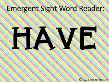 Emergent Reader: HAVE