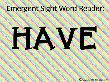 Emergent Reader: HAVE