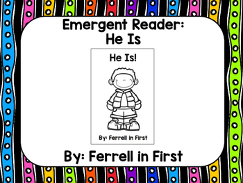 Emergent Reader: He Is