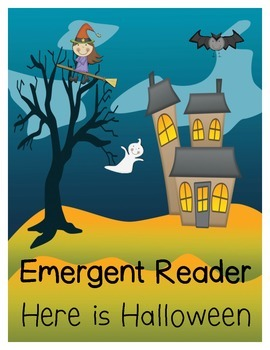 Emergent Reader: Here is Halloween