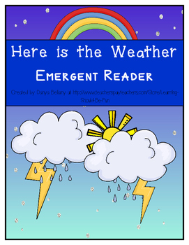 Emergent Reader:  Here is the Weather