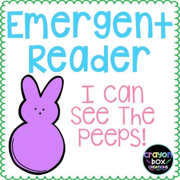 Emergent Reader - I Can See The Peeps