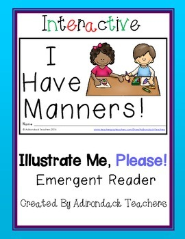 "Emergent Reader ""I Have Manners!"" An Interactive Illustrat"