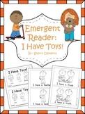 Toys Emergent Reader: I Have Toys!