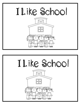 Emergent Reader - I Like School