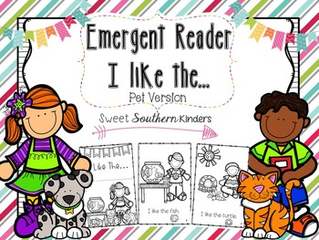 Emergent Reader I Like the... Pet Edition