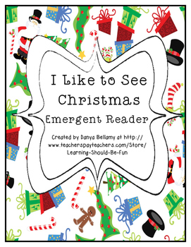 Emergent Reader:  I Like to See Christmas