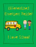 Emergent Reader - I Love School