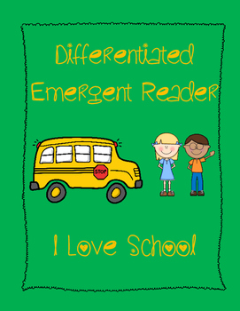 Emergent Reader - I Love School