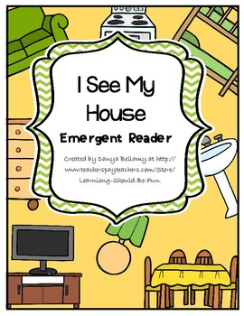 Emergent Reader:  I See My House