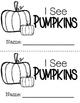 Emergent Reader - I See Pumpkins