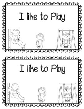 Emergent Reader: I like to Play