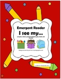 School Emergent Reader (I see my)