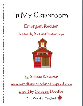 Emergent Reader - In My Classroom (Teacher Resource and Student Book)