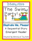 "Emergent Reader ""The Swim Party!"" An Interactive Sequential Story"