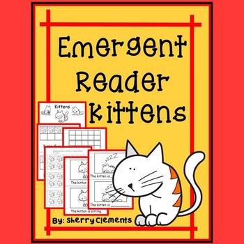 Kittens Emergent Reader