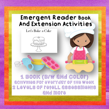 Emergent Reader Let's Bake a Cake Week long Activities Special Ed