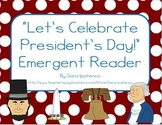 "Emergent Easy Reader: ""Let's Celebrate President's Day!"""