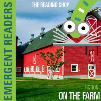 Emergent Reader Level A - On the Farm