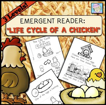 Emergent Reader: Life Cycle of a Chicken