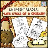 Science Kindergarten 1st Grade Emergent Reader | Life Cycle of a Chicken