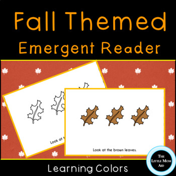 Kindergarten Emergent Reader: Look At The Fall Leaves