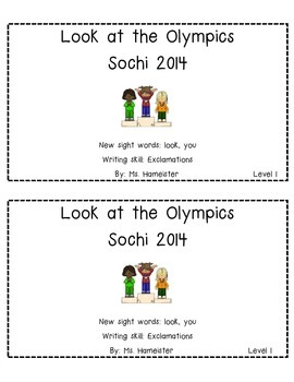 Emergent Reader- Look at the Olympics! Sochi 2014